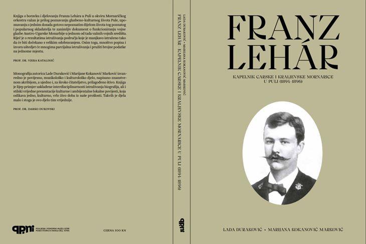"""Djelo """"Franz Lehár. Kapelnik carske i kraljevske mornarice u Puli 1894.-1896."""" je vrlo važno i korisno za sve one koji se bave glazbom i žele saznati nešto više o povijesti Pule u tome razdoblju"""
