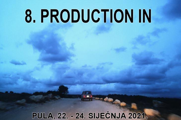 8. Production In od 22. do 24. siječnja u Klubu Pulske filmske tvornice
