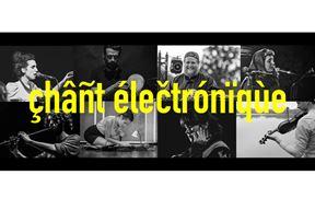 Chant Electronique